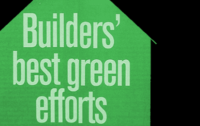 Builders' Best Green Efforts